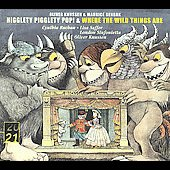 Oliver Knussen/Cynthia Buchan/Lisa Saffer/London Sinfonietta: Oliver Knussen: Higglety Pigglety Pop!; Where the Wild Things Are