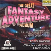 Cincinnati Pops Orchestra/Erich Kunzel (Conductor): The Great Fantasy Adventure Album
