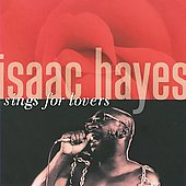 Isaac Hayes: Isaac Hayes Sings For Lovers