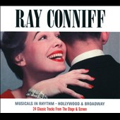 Ray Conniff: Broadway in Rhythm/Hollywood in Rhythm