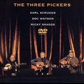 Earl Scruggs: The Three Pickers [DVD]
