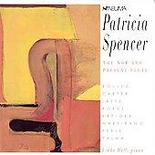 Patricia Spencer - The Now and Present Flute