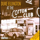 Duke Ellington: At The Cotton Club
