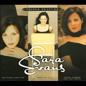 Sara Evans: Triple Feature