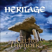 Celtic Thunder (Ireland): Heritage