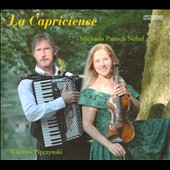 La Capricieuse / transcriptions for violin and accordian