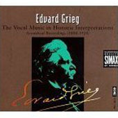 Edvard Grieg: The Vocal Music in Historic Interpretations
