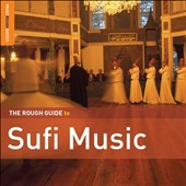 Various Artists: The Rough Guide to Sufi Music (Second Edition) [Digipak]