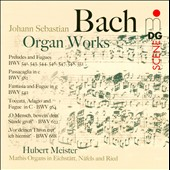 Bach: Organ Works / Hubert Meister, organ