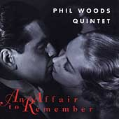 Phil Woods: An Affair to Remember