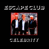 The Escape Club: Celebrity [Digipak] *