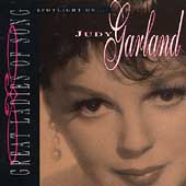 Judy Garland: Great Ladies of Song: Spotlight on Judy Garland