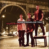 Adam Kromelow Trio: Youngblood
