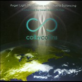 Colby Collins: Angel Light Meditation With Chakra Balancing