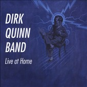 Dirk Quinn: Live at Home
