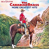 The Canadian Brass - More Greatest Hits