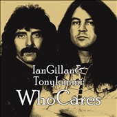 Ian Gillan/Tony Iommi: Who Cares