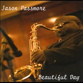 Jason Passmore: Beautiful Day [Slipcase]