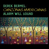 Derek Bermel: Canzonas Americanas