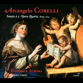 Arcangelo Corelli: Trio Sonatas, Op. 4, Rome 1694 / Ensemble Aurora, Enrico Gatti