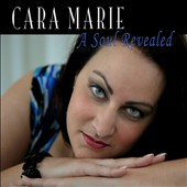 Cara Marie: A Soul Revealed [EP] [Digipak]