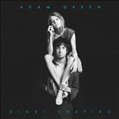 Binki Shapiro/Adam Green (Rock): Adam Green & Binki Shapiro [Digipak]
