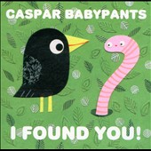Caspar Babypants: I Found You! [Digipak]