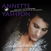 Annette Yashpon: Never Again & Always