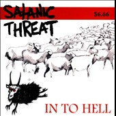Satanic Threat: In To Hell