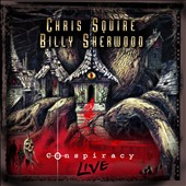 Chris Squire (Bass)/Billy Sherwood: Conspiracy: Live *