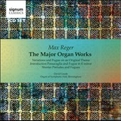 Max Reger: The Major Organ Works / David Goode, Organ of Symphony Hall, Birmingham [2 CDs]
