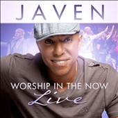 Javen: Worship In The Now: Live *