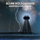 Allan Holdsworth: Wardenclyffe Tower