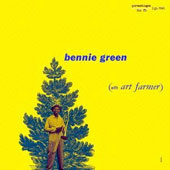 Bennie Green (Trombone): Bennie Green with Art Famer [Remastered]