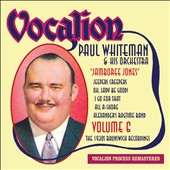 Paul Whiteman/Paul Whiteman & His Orchestra: Vol. 6: Jamboree Jones: The 1930s Brunswick Recordings