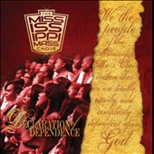 The Mississippi Mass Choir: Declaration of Dependence *