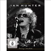 Ian Hunter: Strings Attached [Video]