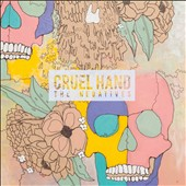 Cruel Hand: The Negatives [Slipcase]
