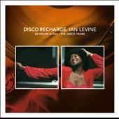 Various Artists: Disco Recharge: 24 Hours A Day- Ian Levine: The Disco Years