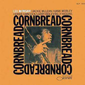 Lee Morgan: Cornbread