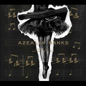 Azealia Banks: Broke with Expensive Taste [3/3] *