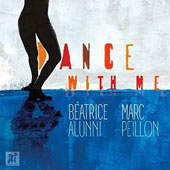 Béatrice Alunni/Marc Peillon: Dance With Me [Digipak]