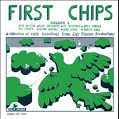Various Artists: First Chips: 1964-1972, Vol. I