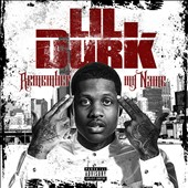 Lil Durk: Remember My Name [PA]