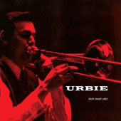Urbie Green: East Coast Jazz, Vol. 6