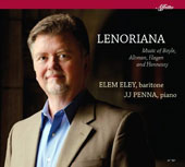 'Lenoriana' - Song Cycles by Benjamin Boyle, Laurie Altman, Daron Hagen and Martin Hennessy / Elem Eley, baritone; JJ Penna, piano
