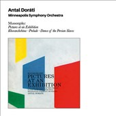 Modest Mussorgsky: Pictures at an Exhibition; Antal Dorati: Dance of the Persian Slaves / Antal Dorati, Minneapolis Symphony Orchestra