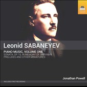 Leonid Sabaneyev (1881-1968): Piano Music, Vol. 1 / Jonathan Powell, piano