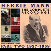 Herbie Mann: The Complete Recordings: 1957-1958