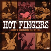 Various Artists: Hot Fingers: History of American Guitar, Vol. 1: 1923-1951